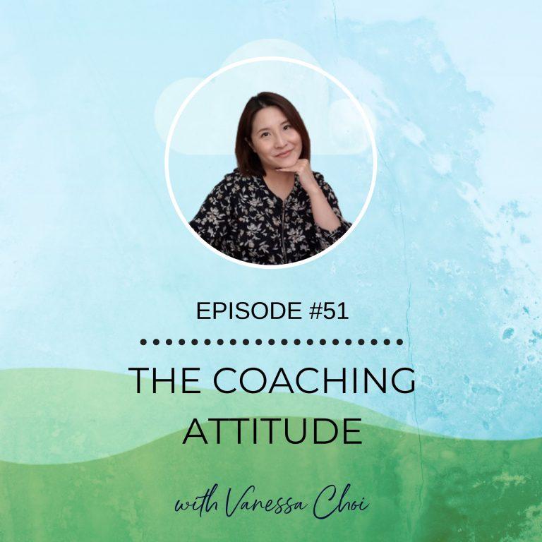 The Coaching Attitude